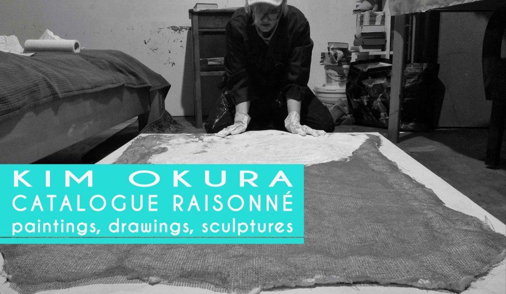 KIM OKURA CATALOGUE RAISONNÉ paintings, drawings, sculptures