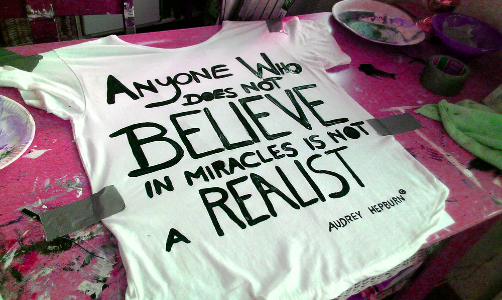 T- Shirt with a Audrey Hepburn quote made by Kim Okura